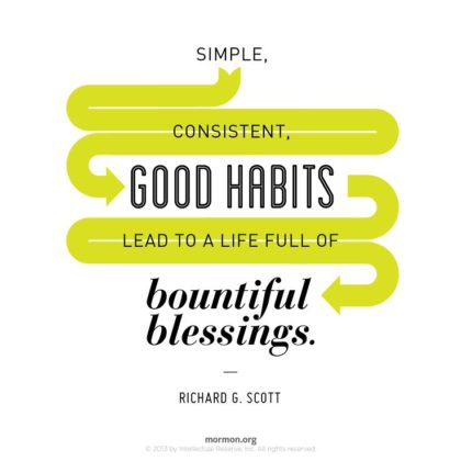 Let Habits Be Blessings