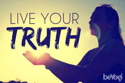 know your truth live your dream